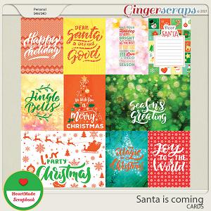 Santa is coming - cards