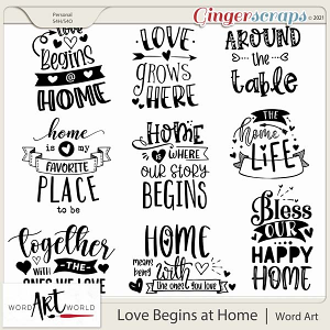 Love Begins at Home Word Art