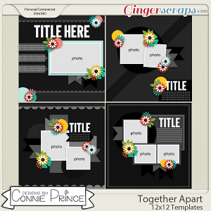 Together Apart - 12x12 Templates (CU Ok) by Connie Prince