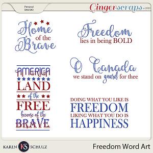Freedom Word Art by Karen Schulz