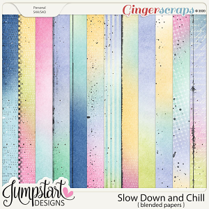 Slow Down and Chill {Blended Papers} by Jumpstart Designs