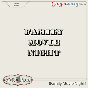 Family Movie Night Alpha - Scraps N Pieces