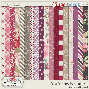 You're my Favorite - Patterned Papers
