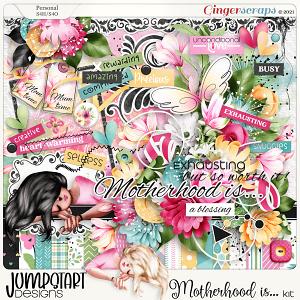 Motherhood Is... {Kit}