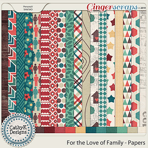 For the Love of Family - Papers by CathyK Designs