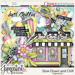 Slow Down and Chill {Elements} by Jumpstart Designs