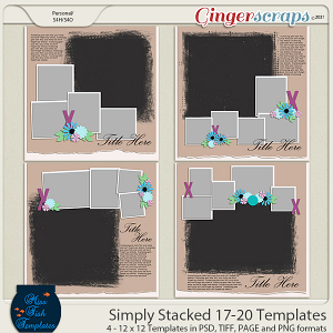 Simply Stacked 17-20 Templates by Miss Fish