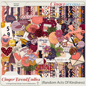 GingerBread Ladies Collab: Random Acts Of Kindness