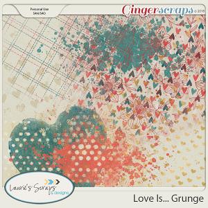 Love Is... Grunge