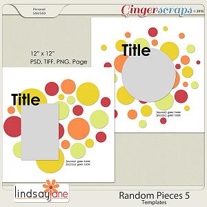 Random Pieces 5 Templates by Lindsay Jane