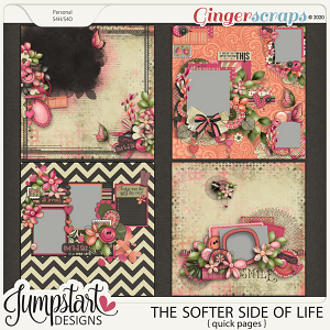 The Softer Side of Life {Quick Pages} by Jumpstart Designs