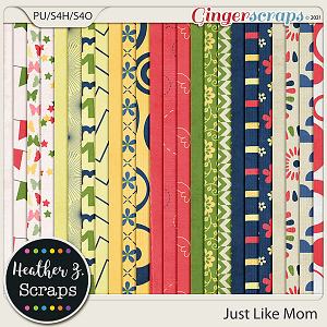 Just Like Mom PAPERS by Heather Z Scraps