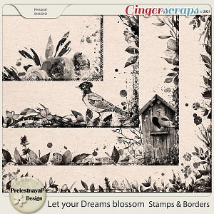 Let your Dreams blossom Stamps & Borders