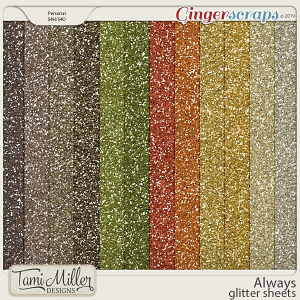 Always Glitter Sheets by Tami Miller Designs