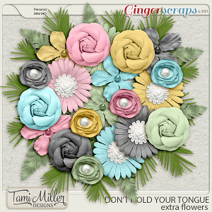 Don't Hold Your Tongue Extra Flowers by Tami Miller Designs