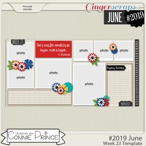 #2019 June - Week 23 Template Pack (CU Ok) by Connie Prince