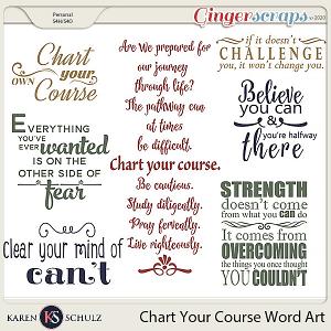 Chart Your Course Word Art Karen Schulz