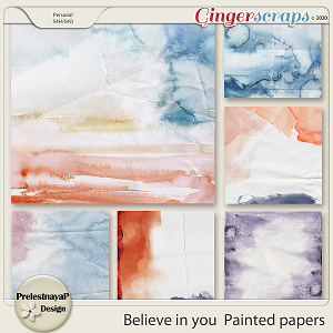 Believe in you Painted papers