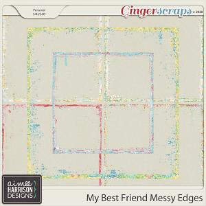 My Best Friend Messy Edges by Aimee Harrison