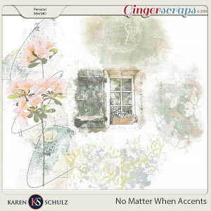 No Matter When Accents by Karen Schulz