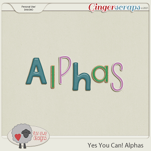 Yes You Can Alphas by Luv Ewe Designs