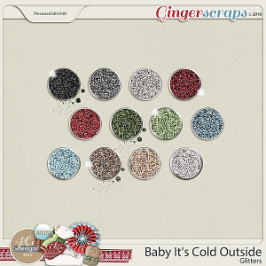 Baby It's Cold Outside Glitters by JoCee Designs