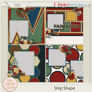 The Cherry On Top:  Ship Shape Templates