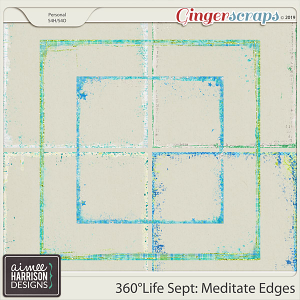 360°Life Sept: Meditate Messy Edges by Aimee Harrison