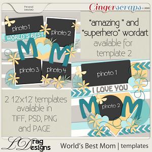 World's Best Mom: Templates by LDragDesigns