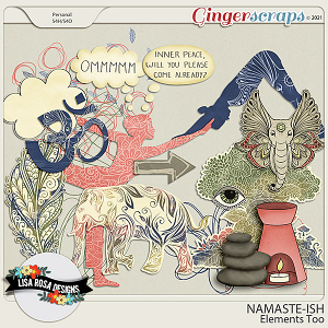 Namaste-ish - Elements Too by Lisa Rosa Designs