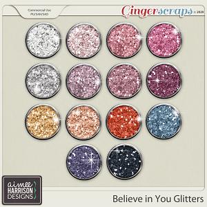 Believe in You Glitters by Aimee Harrison