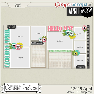 #2019 April - Week 18 Template Pack (CU Ok) by Connie Prince