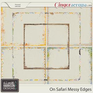 On Safari Messy Edges by Aimee Harrison