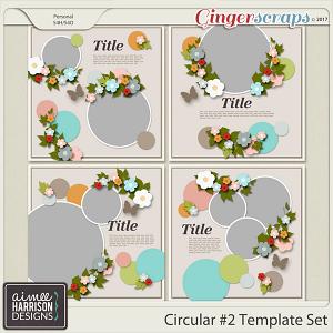 Circular #2 Templates by Aimee Harrison