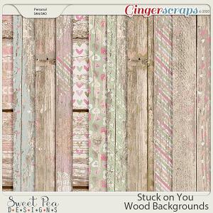 Stuck on You Wood Backgrounds