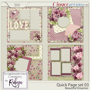Quick Page Set03 - Beautiful Dreamer by Scrapbookcrazy Creations