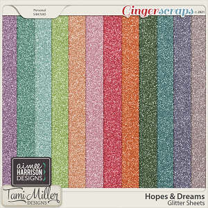 Hopes and Dreams Glitter Sheets by Aimee Harrison and Tami Miller Designs