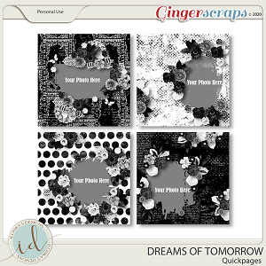 Dreams Of Tomorrow Quickpages by Ilonka's Designs
