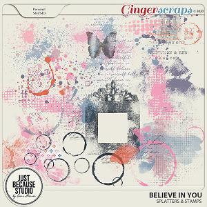Believe In You Splatters by JB Studio