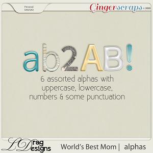 World's Best Mom: Alphas by LDragDesigns