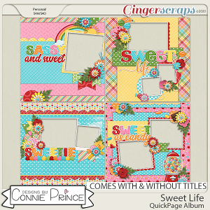 Sweet Life - Quick Pages by Connie Prince