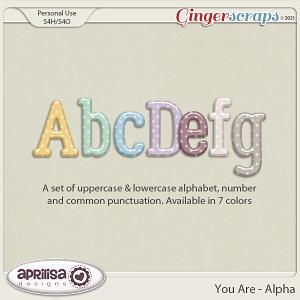 You Are - Alpha by Aprilisa Designs.