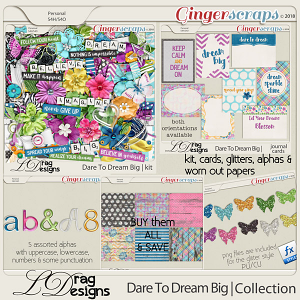 DareTo Dream Big: The Collection by LDrag Designs
