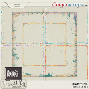 Brattitude Messy Edges by Aimee Harrison and Tami Miller