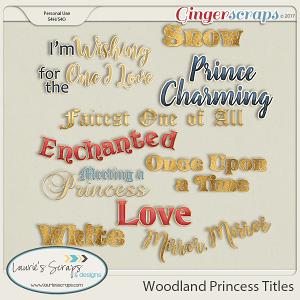 Woodland Princess Titles