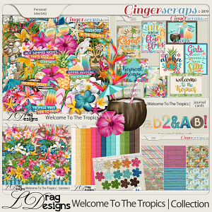 Welcome To The Tropics: The Collection by LDragDesigns