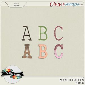 Make it Happen - Alphas by Lisa Rosa Designs
