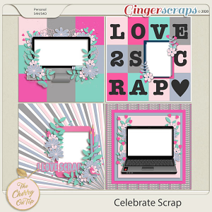 The Cherry On Top Celebrate Scrap Templates