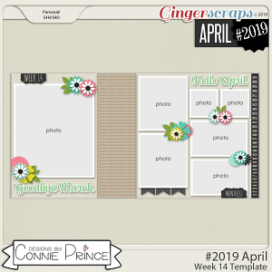 #2019 April - Week 14 Template Pack (CU Ok) by Connie Prince