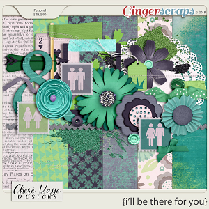 I'll Be There For You by Chere Kaye Designs
